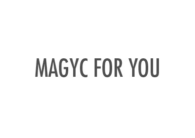 MAGYC FOR YOU