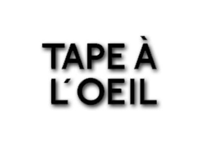 TAPE Á L'OEIL